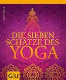Anna Trökes: Die sieben Schätze des Yoga ★★★★★