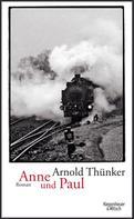 Arnold Thünker: Anne und Paul ★★★★