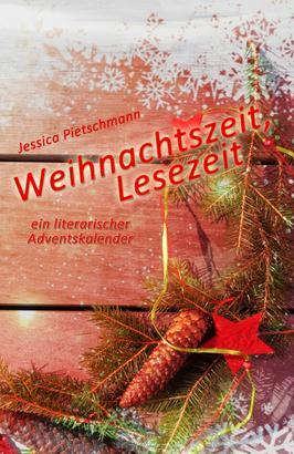 Weihnachtszeit, Lesezeit: Ein literarischer Adventskalender
