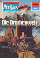 H. G. Ewers: Atlan 243: Die Drachenwelt ★★★