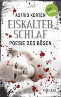 Astrid Korten: EISKALTER SCHLAF: Poesie des Bösen ★★★★