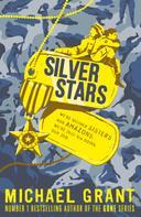 Michael Grant: Silver Stars