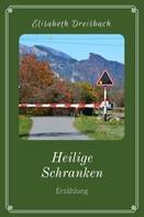 Elisabeth Dreisbach: Heilige Schranken ★★★★★