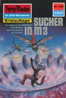 Arndt Ellmer: Perry Rhodan 1409: Sucher in M 3 ★★★★