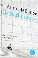 Alain de Botton: Die Nachrichten