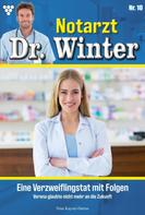 Nina Kayser-Darius: Notarzt Dr. Winter 10 – Arztroman