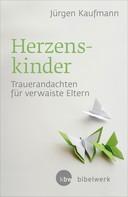 Jürgen Kaufmann: Herzenskinder