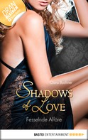 Ciara Buchner: Fesselnde Affäre - Shadows of Love ★★★★