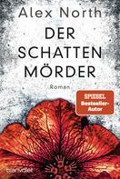 Alex North: Der Schattenmörder ★★★★