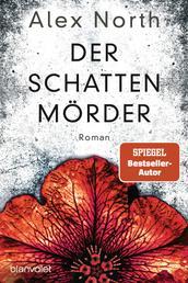 Der Schattenmörder - Roman