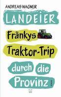 Andreas Wagner: Landeier ★★★★★