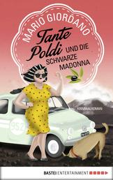 Tante Poldi und die Schwarze Madonna - Kriminalroman