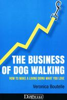 Veronica Boutelle: The Business Of Dog Walking