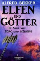 Alfred Bekker: Edro und Mergun - Elfen und Götter ★★