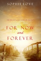 Sophie Love: For Now and Forever (The Inn at Sunset Harbor—Book 1) ★★★★