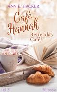 Ann E. Hacker: Café Hannah – Teil 3 ★★