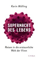 Karin Mölling: Supermacht des Lebens ★★★