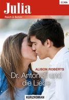 Alison Roberts: Dr. Antonelli und die Liebe ★★★★