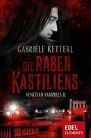 Gabriele Ketterl: Die Raben Kastiliens ★★★★★