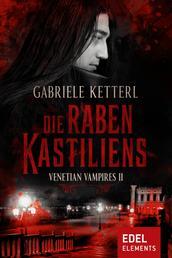 Die Raben Kastiliens - Venetian Vampires II