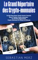 Sebastian Merz: Le Grand Répertoire des Crypto-monnaies
