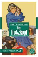 Emmy Rhoden: Der Trotzkopf ★★★★