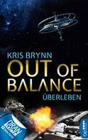 Kris Brynn: Out of Balance - Überleben