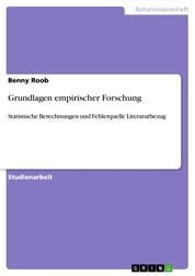 Grundlagen empirischer Forschung - Statistische Berechnungen und Fehlerquelle Literaturbezug