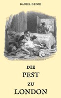Daniel Defoe: Die Pest zu London ★★★★★