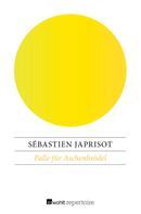 Sébastien Japrisot: Falle für Aschenbrödel ★★★★★