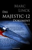 Marc Linck: Das Majestic-12 Dokument ★★★