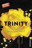 Audrey Carlan: Trinity - Verzehrende Leidenschaft ★★★★