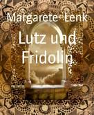 Margarete Lenk: Lutz und Fridolin