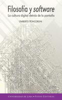 Umberto Roncoroni Osio: Filosofía y software