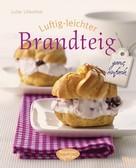 Luise Lilienthal: Luftig-leichter Brandteig ★★★