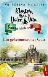 Kloster, Mord und Dolce Vita - Ein geheimnisvoller Gast