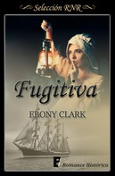 Ebony Clark: Fugitiva