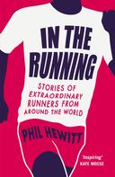 Phil Hewitt: In The Running