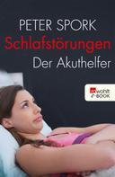 Peter Spork: Schlafstörungen ★★★★