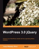 Tessa Blakeley Silver: WordPress 3.0 jQuery
