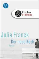 Julia Franck: Der neue Koch ★★★
