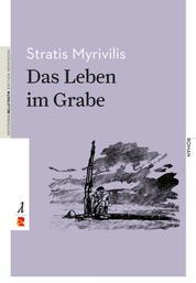 Das Leben im Grabe - Edition Romiosini/Belletristik