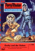 Clark Darlton: Perry Rhodan 326: Gucky und der Golem ★★★★