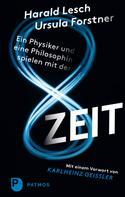 Harald Lesch: Ein Physiker und eine Philosophin spielen mit der Zeit ★★★★