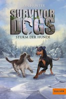 Erin Hunter: Survivor Dogs. Sturm der Hunde ★★★★★
