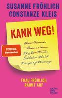 Susanne Fröhlich: Kann weg! ★★★★