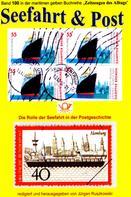 Jürgen Ruszkowski: Seefahrt und Post - Geschichte der Reichspostdampfer - Schiffe auf Briefmarken