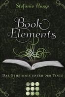 Stefanie Hasse: BookElements 3: Das Geheimnis unter der Tinte ★★★★