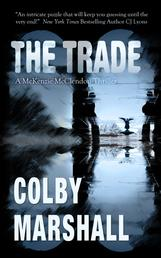 The Trade - A McKenzie McClendon Thriller