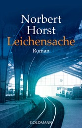 Leichensache - Kommissar Kirchenberg ermittelt 1 - Roman